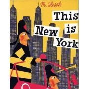 This Is New York by Miroslav Sasek