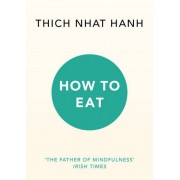How to Eat(Thich Nhat Hanh)