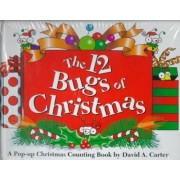 The 12 Bugs of Christmas by David A. Carter