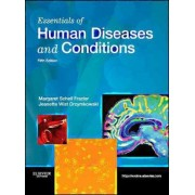 Essentials of Human Diseases and Conditions by Margaret Schell Frazier