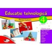 Educatie tehnologica clasa 4 caiet - Daniela Codreanu