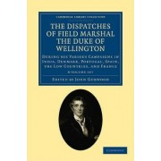 The Dispatches of Field Marshal the Duke of Wellington 8 Volume Set by Duke of Arthur Wellesley Wellington