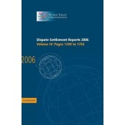 Dispute Settlement Reports 2006: Volume 4, Pages 1249-1754 2006: Pages 1249-1754 by World Trade Organization