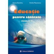 Educatie pentru sanatate. Clasele III-IV.