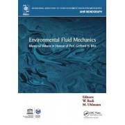 Environmental Fluid Mechanics by Wolfgang Rodi