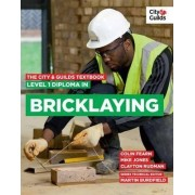 The City & Guilds Textbook: Level 1 Diploma in Bricklaying by Martin Burdfield