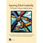 Improving School Leadership by Catherine H Augustine