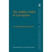 The Hidden Order of Corruption by Donatella Della Porta
