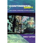 Continental Drift by Emily Apter