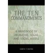 The Ten Commandments by Joseph P. Hester