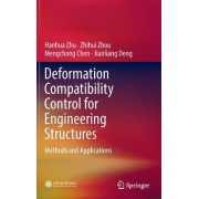 Deformation Compatibility Control for Engineering Structures: Methods and Applications