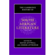 The Cambridge History of South African Literature by David Attwell