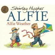 Alfie Weather by Shirley Hughes