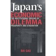 Japan's Economic Dilemma by Bai Gao