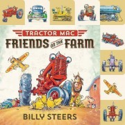 Lift-The-Flap Tab: Tractor Mac: Friends on the Farm by Billy Steers