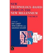New Technology Based Firms in the New Millennium by Ray Oakey