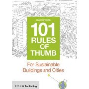 101 Rules of Thumb for Sustainable Buildings and Cities by Huw Heywood