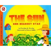 The Sun: Our Nearest Star by Franklyn M. Branley