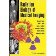 Radiation Biology of Medical Imaging by Philip H. Heintz