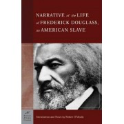 The Narrative of the Life of Frederick Douglass, An American Slave (Barnes & Noble Classics Series) by Frederick Douglass