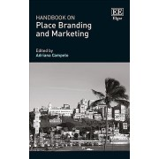 Handbook on Place Branding and Marketing by Adriana Campelo