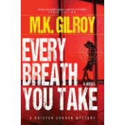Every Breath You Take: A Kristen Conner Mystery / Book 2