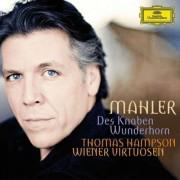 Thomas Hampson, Wiener Virtuosen - Mahler. Des Knaben Wunderhorn (0028947792895) (1 CD)