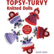 Topsy-Turvy Knitted Dolls by Sarah Keen