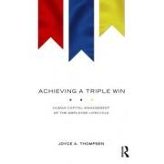 Achieving a Triple Win by Joyce A. Thompsen
