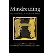 Mindreading by Professor of Philosophy Shaun Nichols Ph.D.