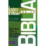 La Lectura Eficaz De La Biblia by Gordon D. Fee