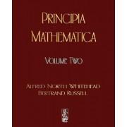 Principia Mathematica - Volume Two by Alfred North Whitehead