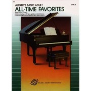 Alfred's Basic Adult Piano Course All-Time Favorites, Bk 2 by Morton Manus