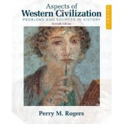 Aspects of Western Civilization: v. 1 by Perry M. Rogers