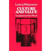 Culture and Value by Ludwig Wittgenstein