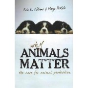 Why Animals Matter by Erin E. Williams
