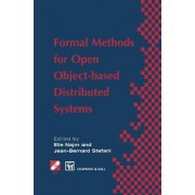 Formal Methods for Open Object-Based Distributed Systems: Volume 1 by E. Najm
