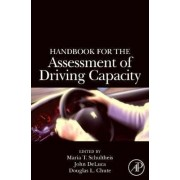 Handbook for the Assessment of Driving Capacity by Maria T. Schultheis