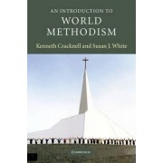 An Introduction to World Methodism by Kenneth Cracknell
