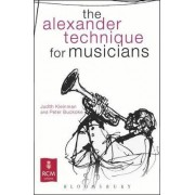 The Alexander Technique for Musicians by Judith Kleinman