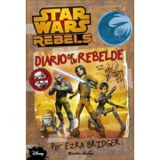 Star Wars Rebels. Diario de un rebelde by AA.Vv.