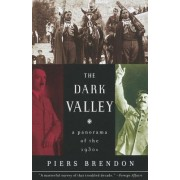 The Dark Valley by Piers Brendon