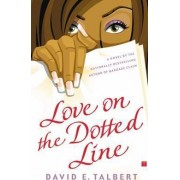 Love on the Dotted Line by David E. Talbert