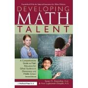 Developing Math Talent by Susan Assouline