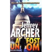 A fost un om - Jeffrey Archer