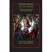 Stations of the Cross by Fr John Pasquini