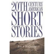 20th Century American Short Stories, Anthology by Jean McConochie