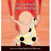 The New Baby's Baby Journal by Michelle Sinclair Colman
