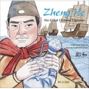 Zheng He, the Great Chinese Explorer by Li Jian