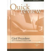 Sum and Substance Quick Review on Civil Procedure by Arthur Miller